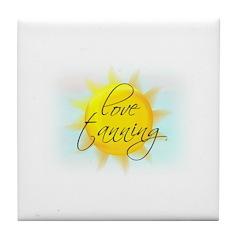 LOVE TANNING Tile Coaster