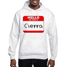 Hello my name is Cierra Jumper Hoody