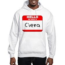 Hello my name is Ciera Hoodie