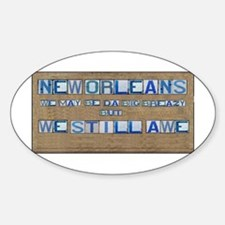 The Big Breazy - We Still Awe Oval Decal