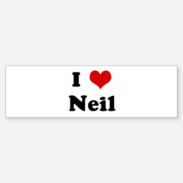 I Love Neil Bumper Bumper Bumper Sticker
