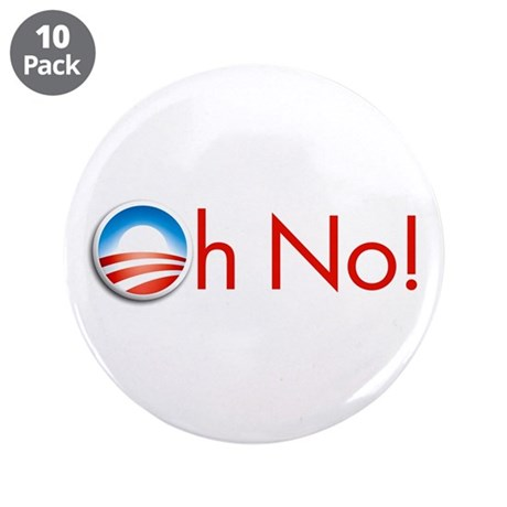 "Oh No! Obama 3.5"" Button (10 pack)"