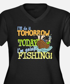 Today I'm Going Fishing Women's Plus Size V-Neck D