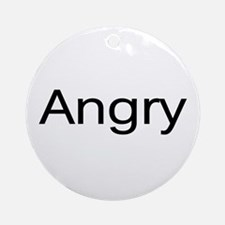 """""""Angry"""" Ornament (Round)"""
