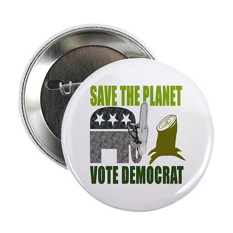 """Vote Democrat Save the Earth 2.25"""" Button"""