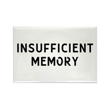 Insufficient Memory Rectangle Magnet