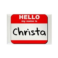Hello my name is Christa Rectangle Magnet