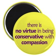 """Conservative with compassion. 2.25"""" Magnet (10 pac"""