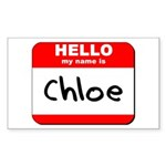 Hello my name is Chloe Rectangle Sticker