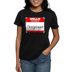 Hello my name is Cheyenne Women's Dark T-Shirt