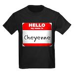 Hello my name is Cheyenne Kids Dark T-Shirt