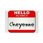 Hello my name is Cheyenne Rectangle Magnet