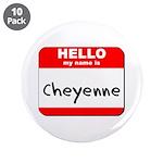Hello my name is Cheyenne 3.5