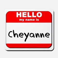 Hello my name is Cheyanne Mousepad