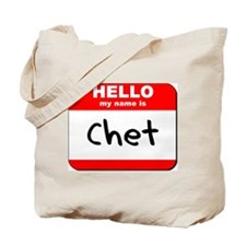 Hello my name is Chet Tote Bag