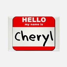 Hello my name is Cheryl Rectangle Magnet