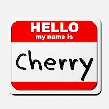 Hello my name is Cherry Mousepad