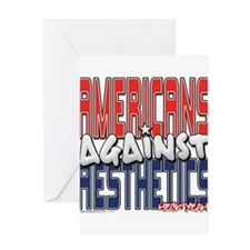 Americans Against Aesthetics Greeting Card