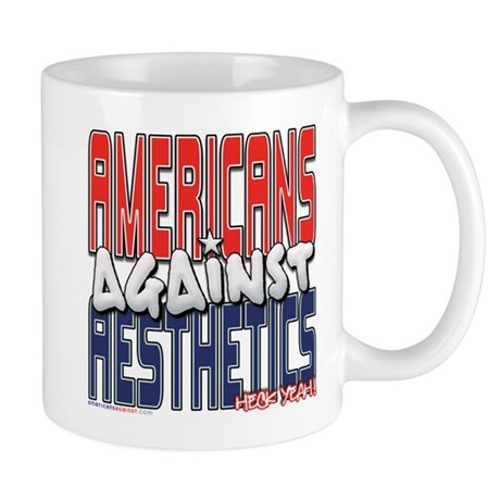 americans against aesthetics mug by tshirtsizes