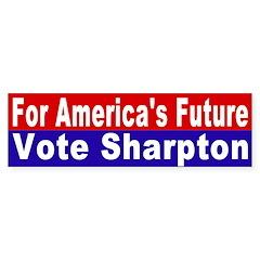 Sharpton for America's Future (sticker)
