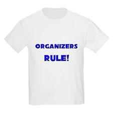 Organizers Rule! T-Shirt