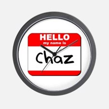 Hello my name is Chaz Wall Clock