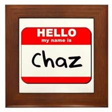 Hello my name is Chaz Framed Tile
