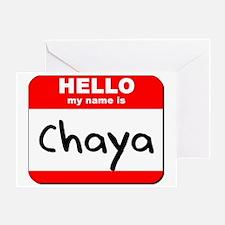 Hello my name is Chaya Greeting Card