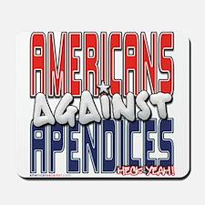 Americans Against Apendices [ Mousepad