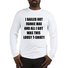 Bailout Wall Street Crisis Long Sleeve T-Shirt