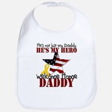 Welcome Home Daddy My Hero Bib