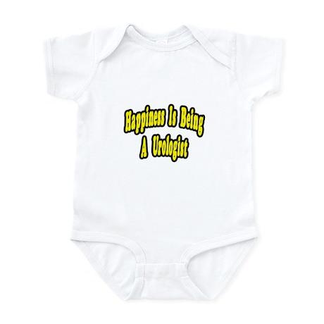 """Happiness...Urologist"" Infant Bodysuit"