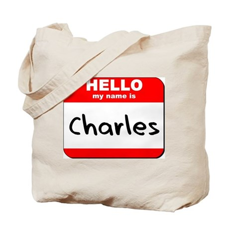 Hello my name is Charles Tote Bag