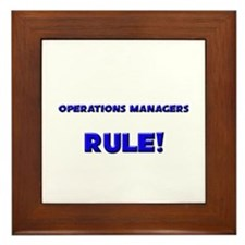 Operations Managers Rule! Framed Tile