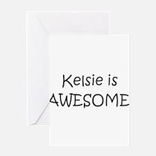Funny Kelsie Greeting Card
