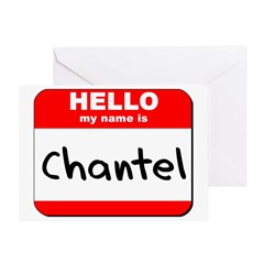 Hello my name is Chantel Greeting Card