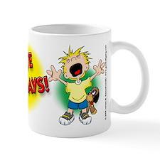 I Hate Mondays! Mug