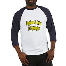 """""""Happiness...Psychologist"""" Baseball Jersey"""