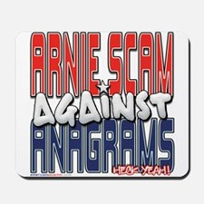 Arnie Scam Against Anagrams [ Mousepad