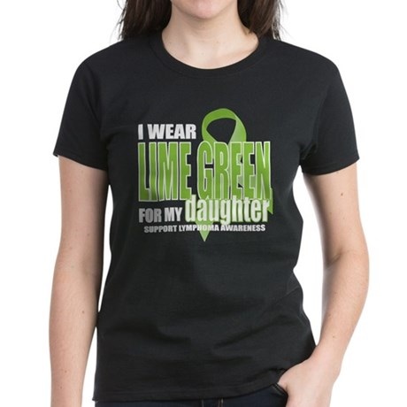 Lymphoma: LG for Daughter Women's Dark T-Shirt