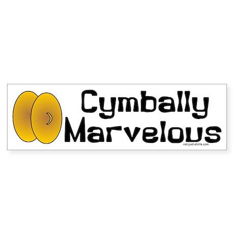 Cymbally Marvelous Bumper Sticker