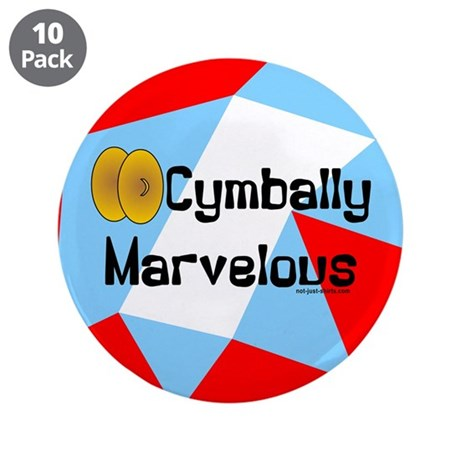 """Cymbally Marvelous 3.5"""" Button (10 pack)"""