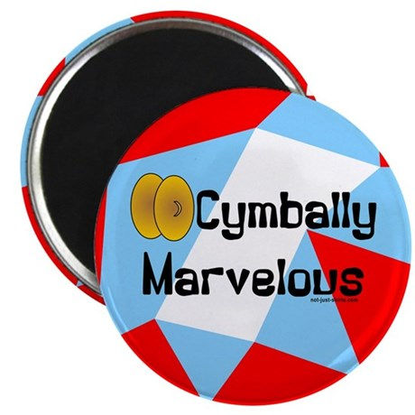 "Cymbally Marvelous 2.25"" Magnet (10 pack)"