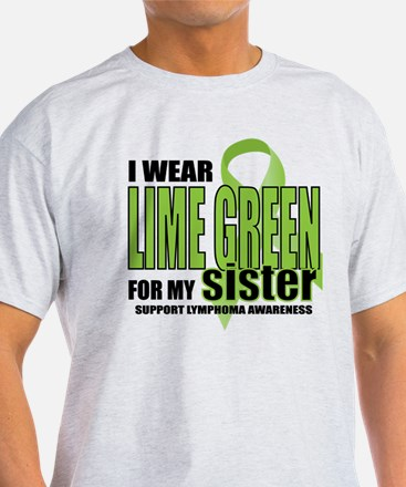 Lymphoma: LG for Sister T-Shirt