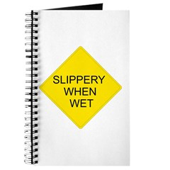 Slippery When Wet Sign - Journal