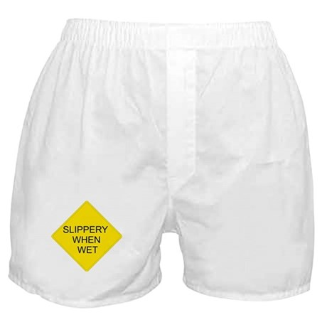 Slippery When Wet Sign - Boxer Shorts