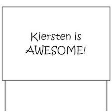 Cool Kiersten Yard Sign