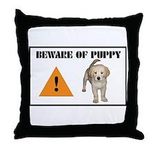Beware of Puppy Throw Pillow