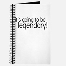 It's Going to be Legendary Journal