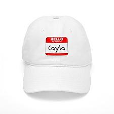 Hello my name is Cayla Baseball Cap